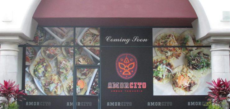 Amorcito Urban Taqueria - Coming Soon